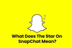 what does the star on snap chat mean