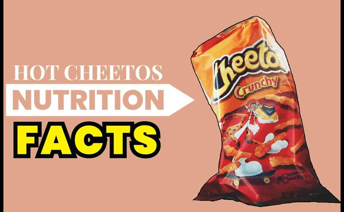 Hot Cheetos Nutrition Facts