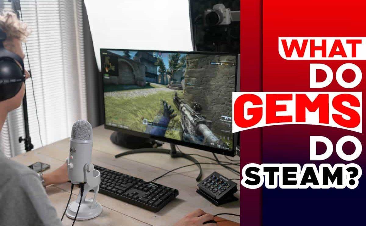 What Do Gems Do Steam1
