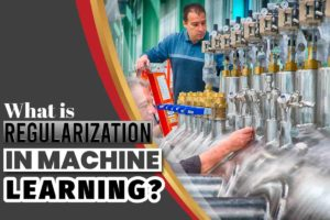 what is regularization in machine learning