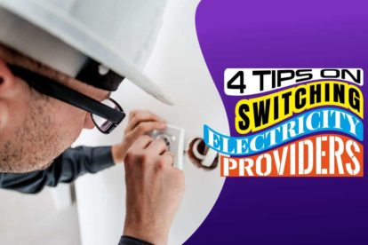 4 Tips on Switching Electricity Providers