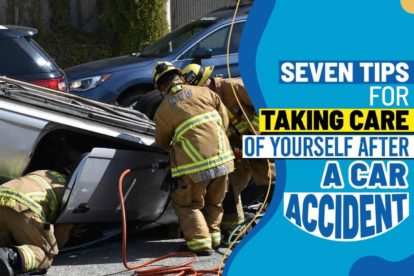 Seven Tips for Taking Care of Yourself After a Car Accident