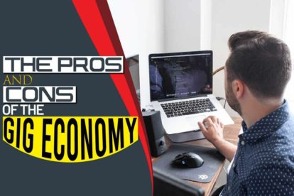 The Pros And Cons Of The Gig Economy