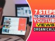 7 Steps to increase YouTube views organically