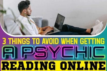 3 Things To Avoid When Getting A Psychic Reading Online