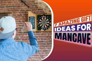 7 Amazing Gift Ideas For Mancave.