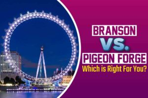 Branson vs. Pigeon Forge